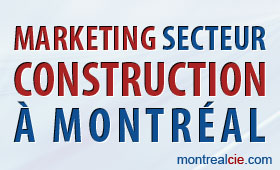 marketing-secteur-construction-a-montreal
