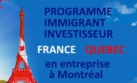programme-investisseur-immigrant-canada-france-quebec-affaires