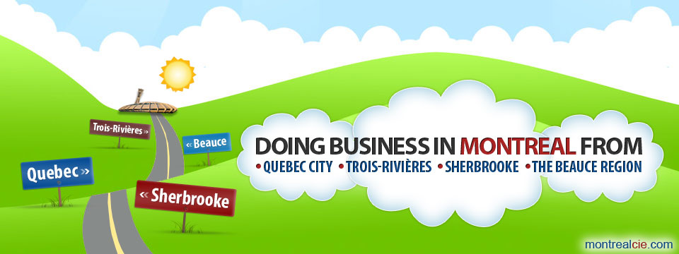 doing-business-in-montreal-from-quebec-city-trois-rivieres-sherbrooke-beauce